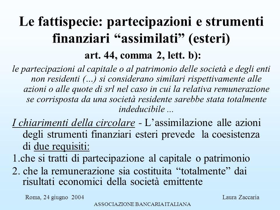 Le fattispecie: partecipazioni e strumenti finanziari assimilati (esteri)