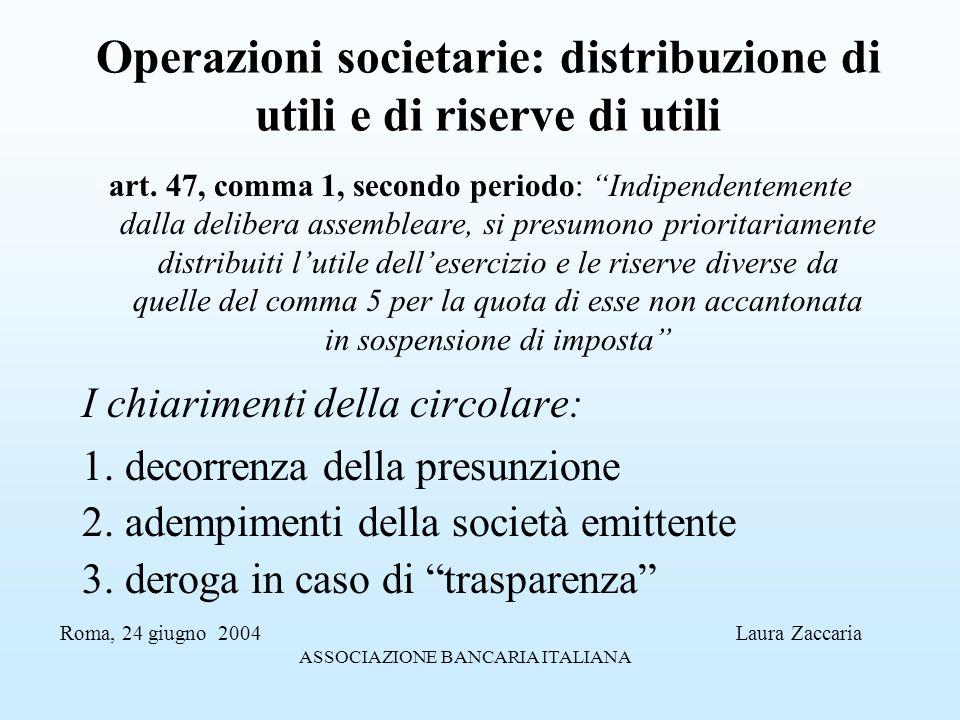 Operazioni societarie: distribuzione di utili e di riserve di utili