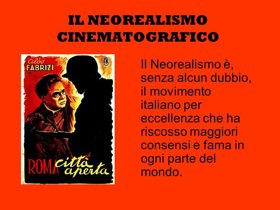 IL NEOREALISMO CINEMATOGRAFICO