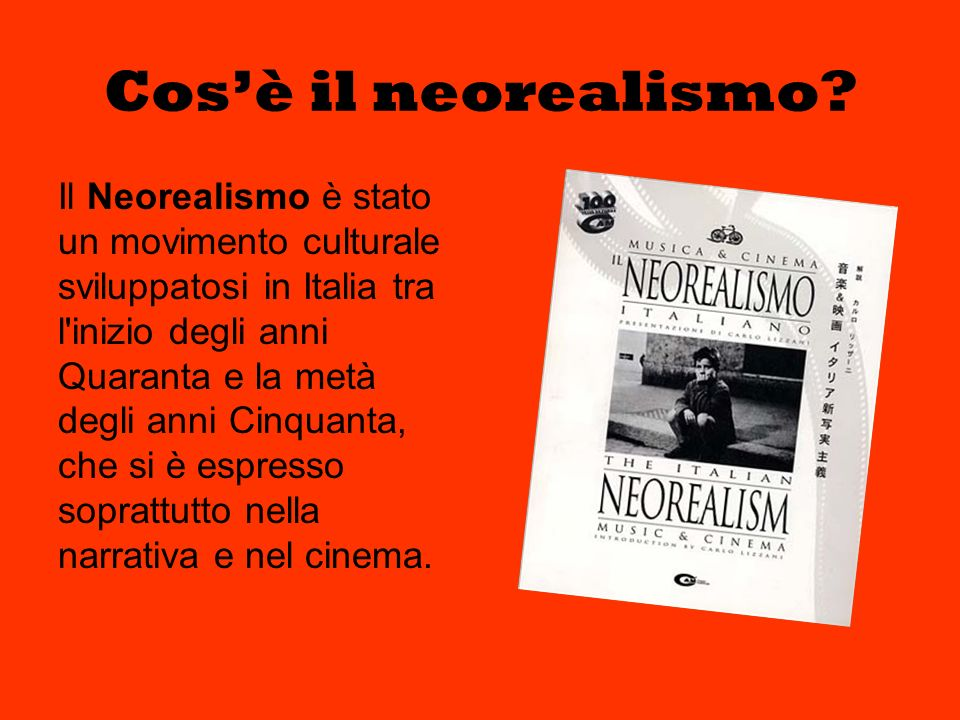 Cos'è il neorealismo