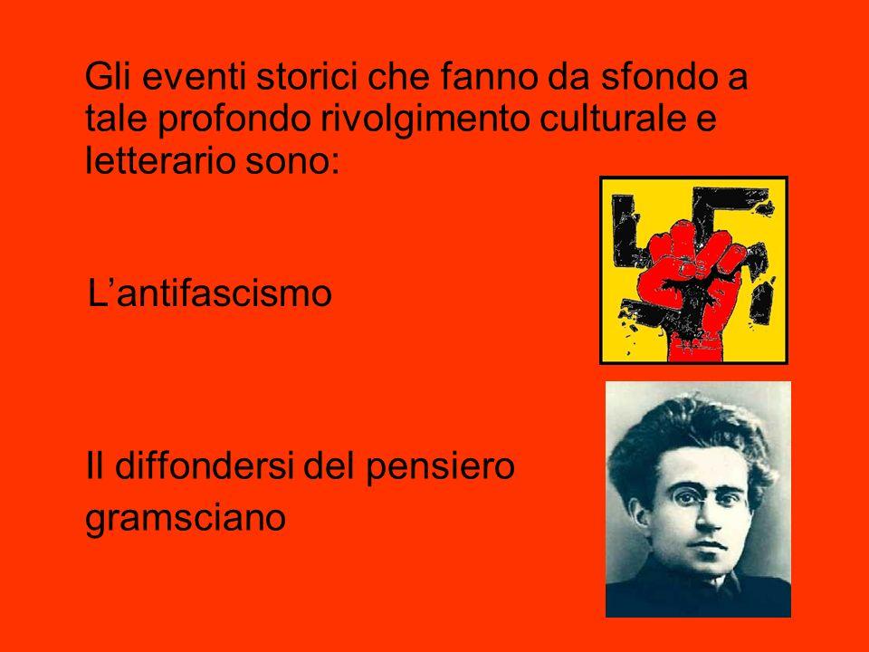 Gli eventi storici che fanno da sfondo a tale profondo rivolgimento culturale e letterario sono: