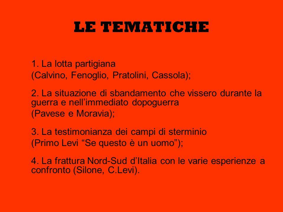 LE TEMATICHE 1. La lotta partigiana