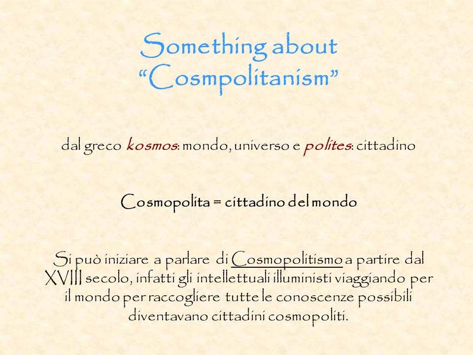 Something about Cosmpolitanism