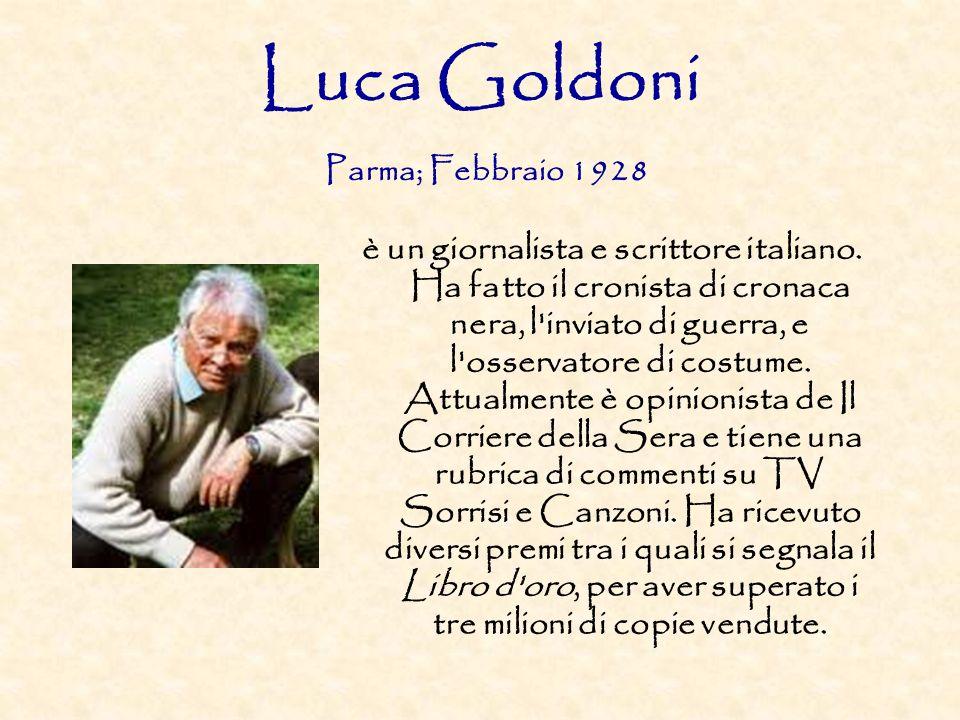 Luca Goldoni Parma; Febbraio 1928