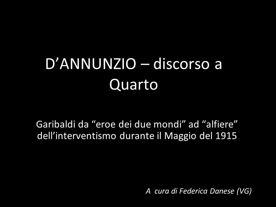 D'ANNUNZIO – discorso a Quarto