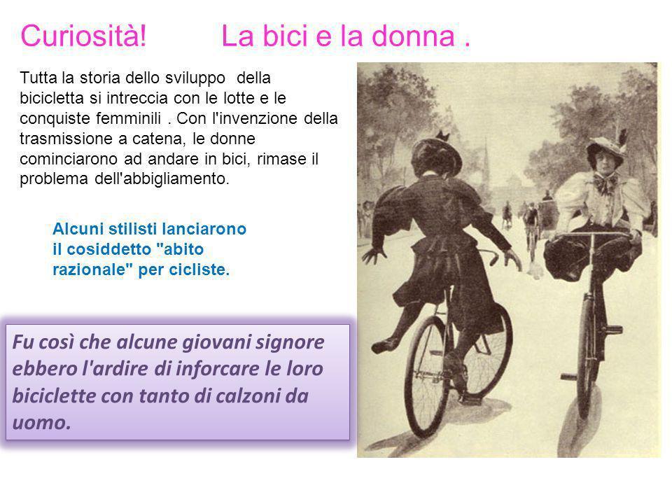 Curiosità! La bici e la donna .
