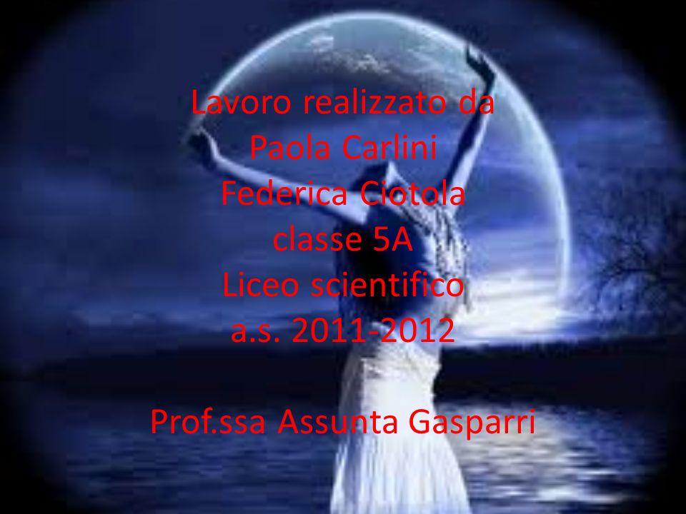 Realizzato da : Lavoro realizzato da Paola Carlini Federica Ciotola classe 5A Liceo scientifico a.s.