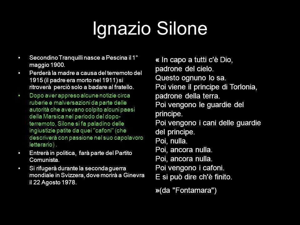 Ignazio SiloneSecondino Tranquilli nasce a Pescina il 1° maggio 1900.