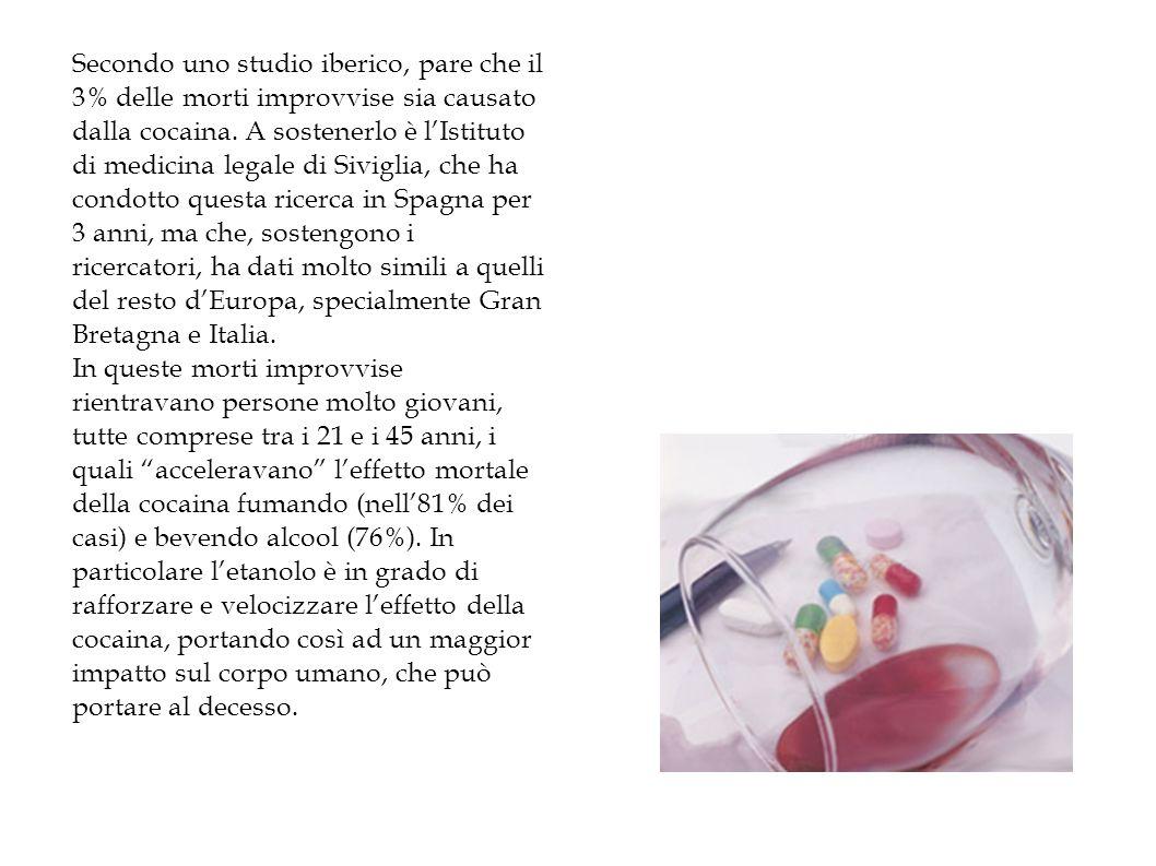 Secondo uno studio iberico, pare che il 3% delle morti improvvise sia causato dalla cocaina. A sostenerlo è l'Istituto di medicina legale di Siviglia, che ha condotto questa ricerca in Spagna per 3 anni, ma che, sostengono i ricercatori, ha dati molto simili a quelli del resto d'Europa, specialmente Gran Bretagna e Italia.