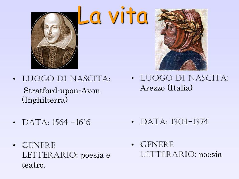 La vita LUOGO DI NASCITA: Arezzo (Italia) LUOGO DI NASCITA: