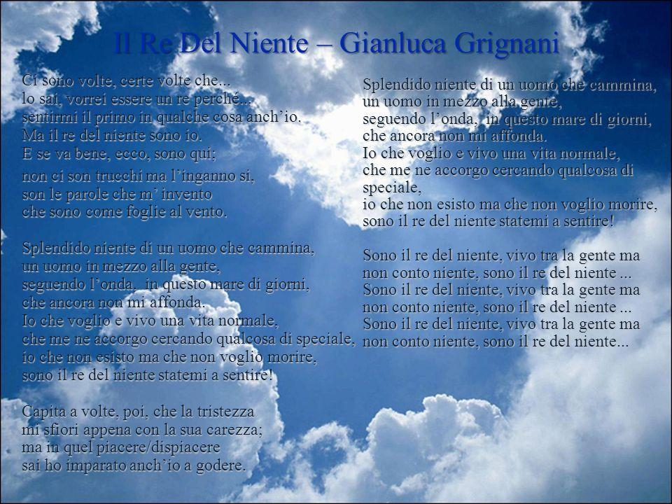 Il Re Del Niente – Gianluca Grignani