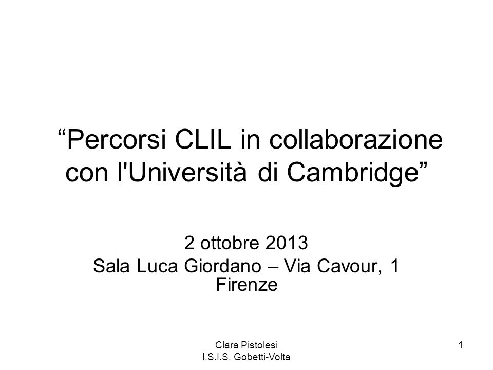 Percorsi CLIL in collaborazione con l Università di Cambridge