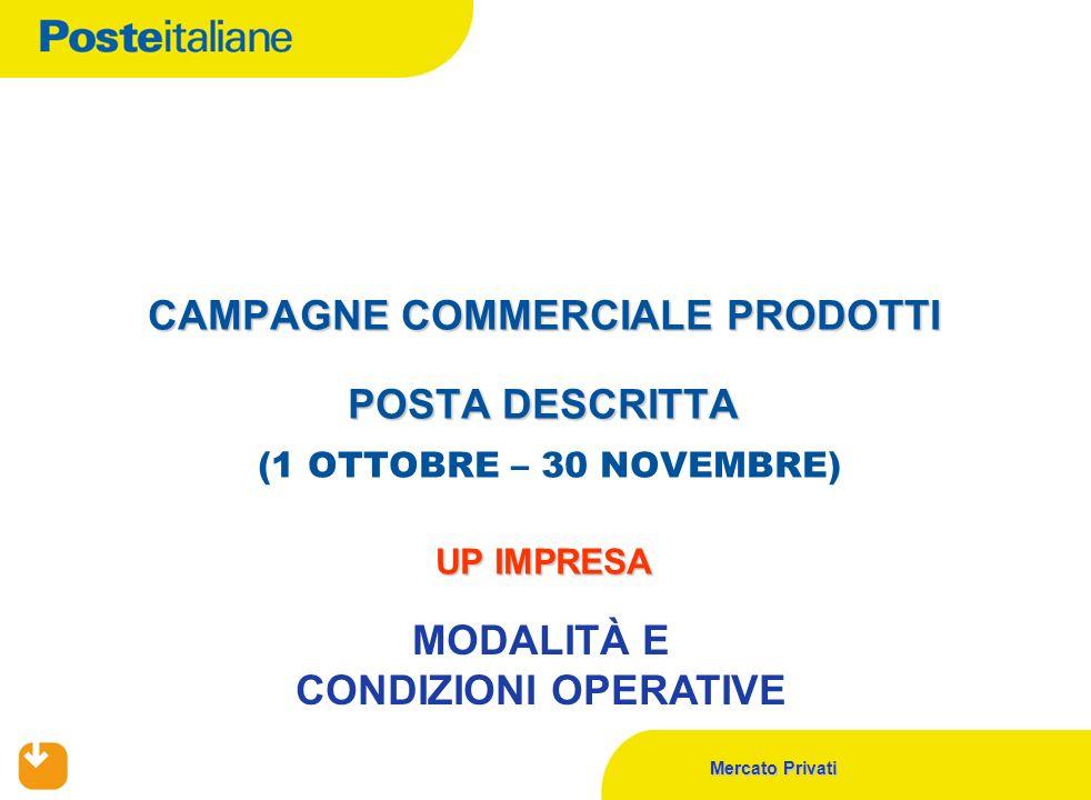 CAMPAGNE COMMERCIALE PRODOTTI POSTA DESCRITTA (1 OTTOBRE – 30 NOVEMBRE) UP IMPRESA