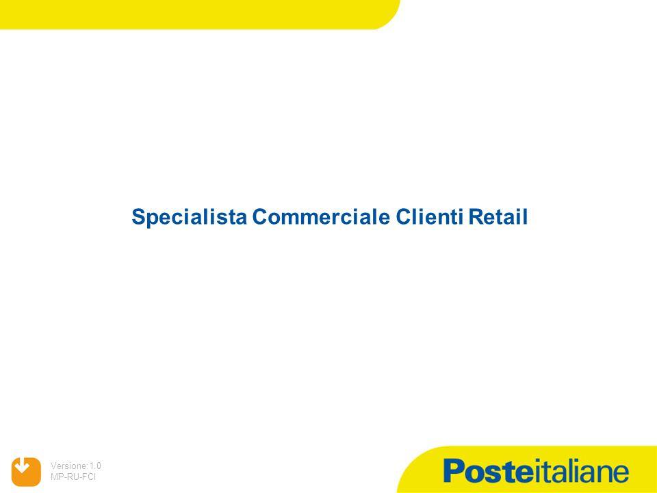 Specialista Commerciale Clienti Retail