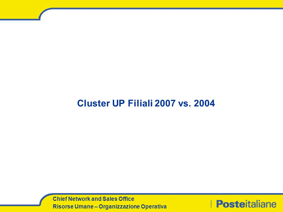 Cluster UP Filiali 2007 vs. 2004