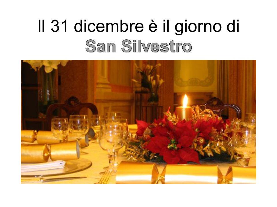 Il 31 dicembre è il giorno di San Silvestro