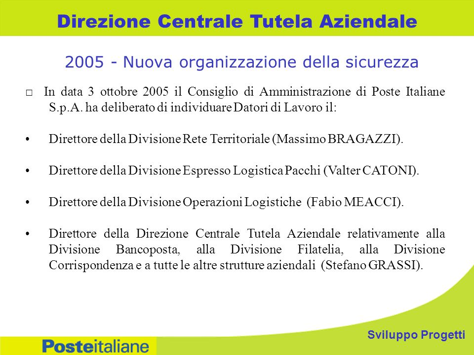 2005 - Nuova organizzazione della sicurezza