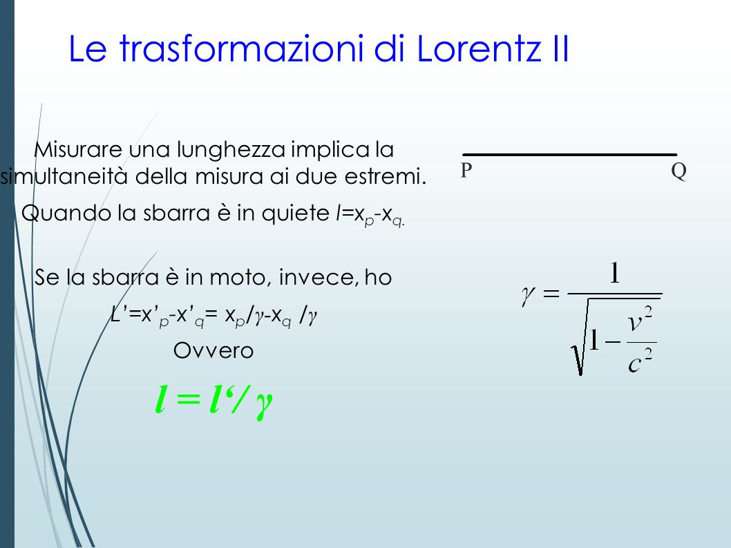 Le trasformazioni di Lorentz II
