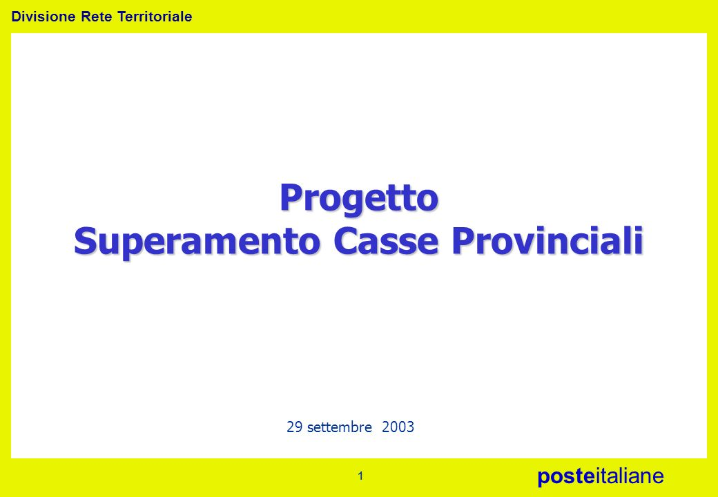 Progetto Superamento Casse Provinciali