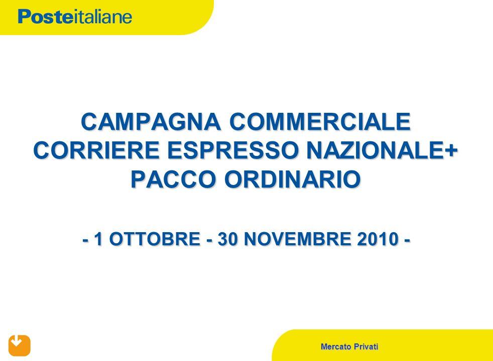 CAMPAGNA COMMERCIALE CORRIERE ESPRESSO NAZIONALE+ PACCO ORDINARIO - 1 OTTOBRE - 30 NOVEMBRE 2010 -