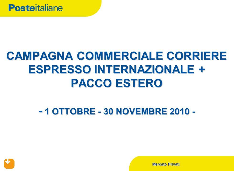 CAMPAGNA COMMERCIALE CORRIERE ESPRESSO INTERNAZIONALE + PACCO ESTERO - 1 OTTOBRE - 30 NOVEMBRE 2010 -