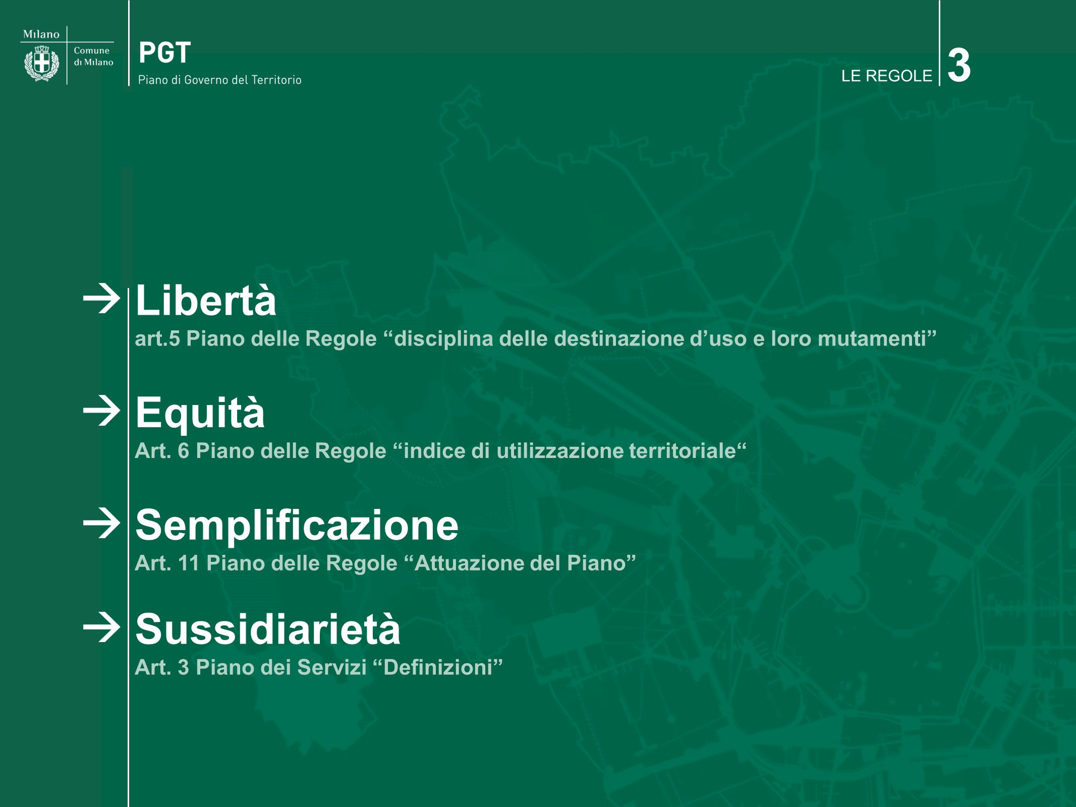 3 Libertà Equità Semplificazione Sussidiarietà