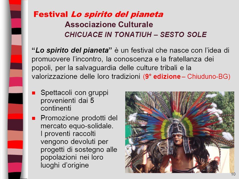 Festival Lo spirito del pianeta Associazione Culturale CHICUACE IN TONATIUH – SESTO SOLE