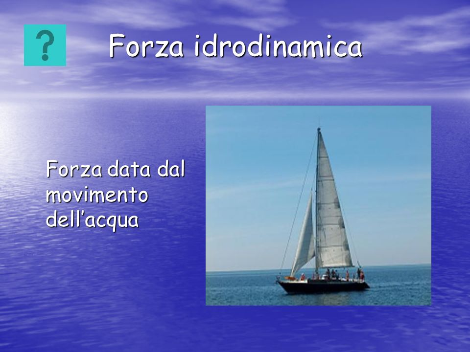 Forza data dal movimento dell'acqua