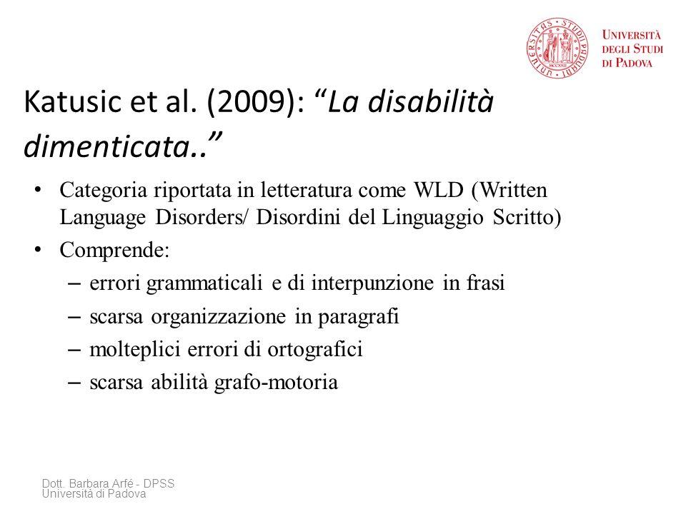 Katusic et al. (2009): La disabilità dimenticata..