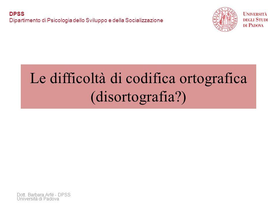Le difficoltà di codifica ortografica (disortografia )