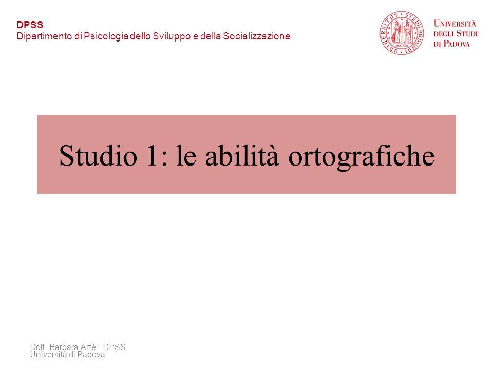Studio 1: le abilità ortografiche