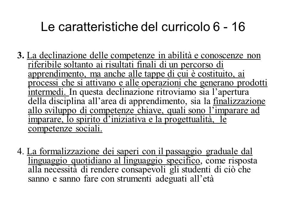 Le caratteristiche del curricolo 6 - 16