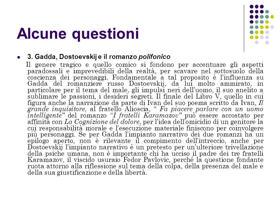 Alcune questioni 3. Gadda, Dostoevskij e il romanzo polifonico
