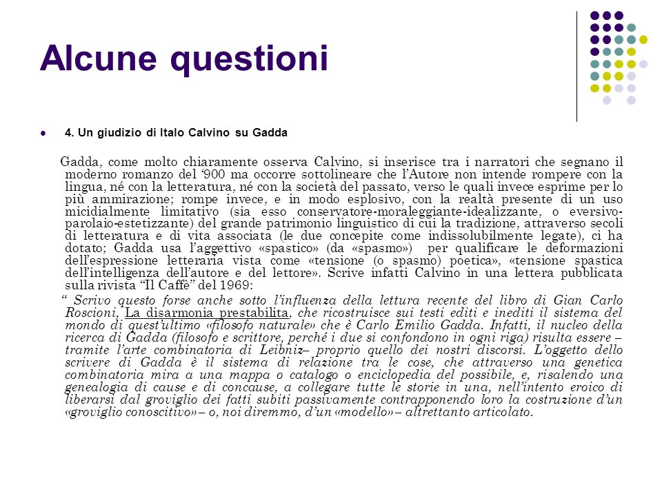 Alcune questioni 4. Un giudizio di Italo Calvino su Gadda.