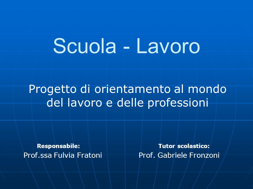 Progetto di orientamento al mondo del lavoro e delle professioni