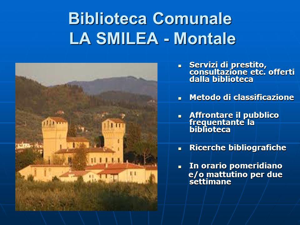 Biblioteca Comunale LA SMILEA - Montale