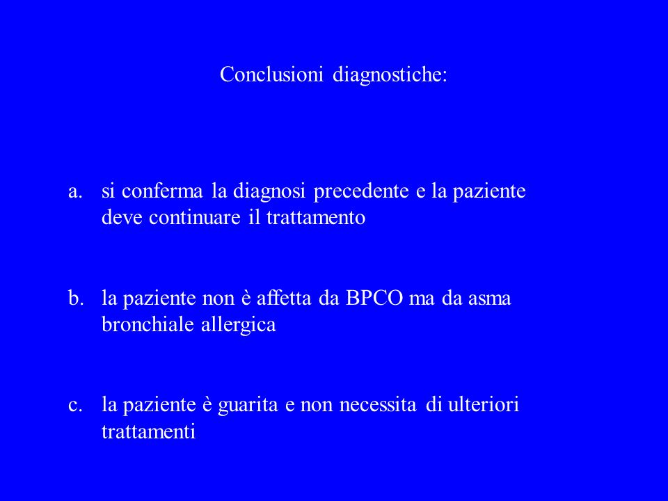 Conclusioni diagnostiche: