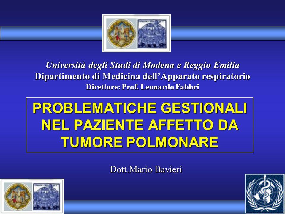 PROBLEMATICHE GESTIONALI NEL PAZIENTE AFFETTO DA TUMORE POLMONARE