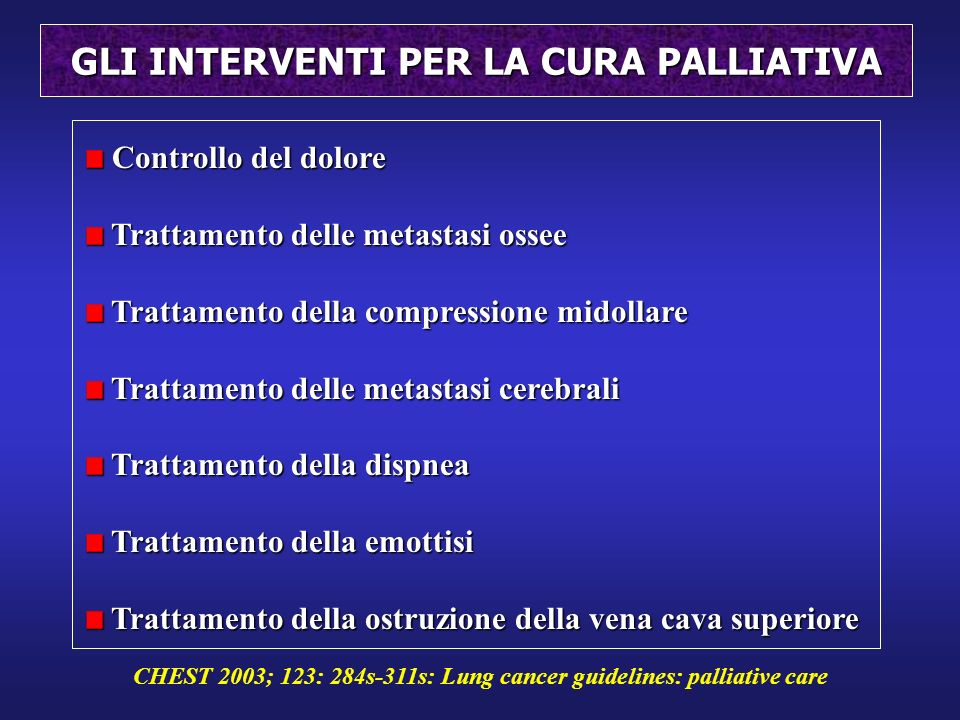 GLI INTERVENTI PER LA CURA PALLIATIVA