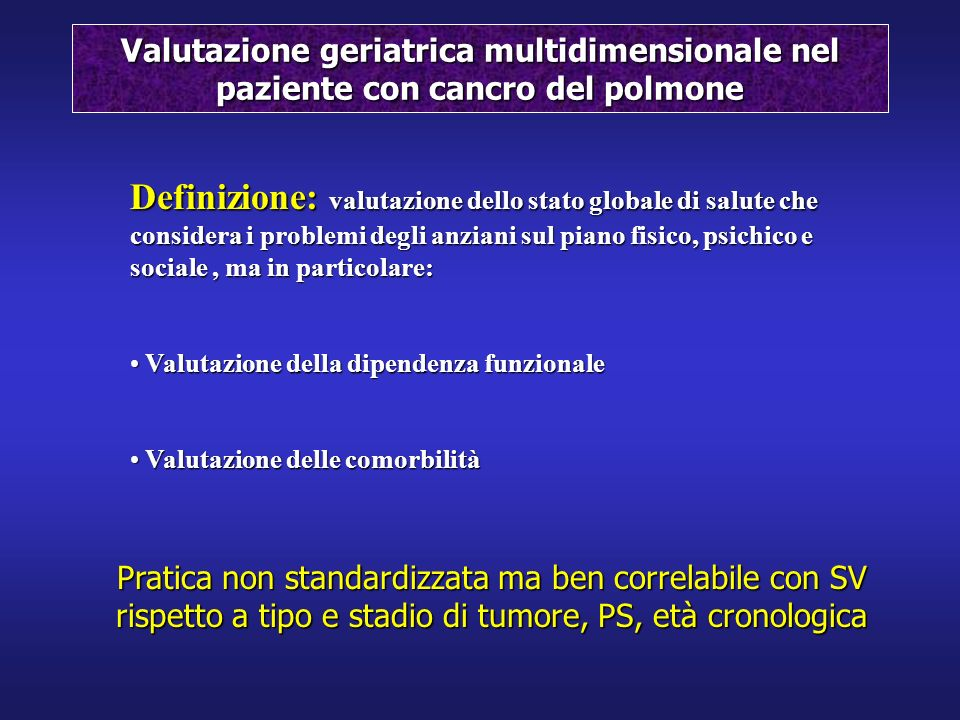 Valutazione geriatrica multidimensionale nel paziente con cancro del polmone