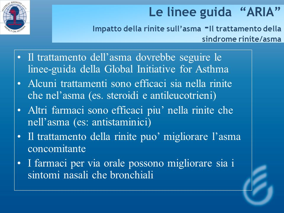 Le linee guida ARIA Impatto della rinite sull'asma -Il trattamento della sindrome rinite/asma