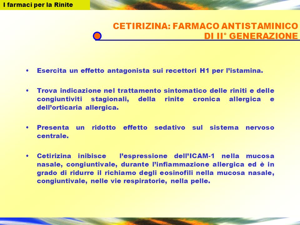CETIRIZINA: FARMACO ANTISTAMINICO DI II° GENERAZIONE
