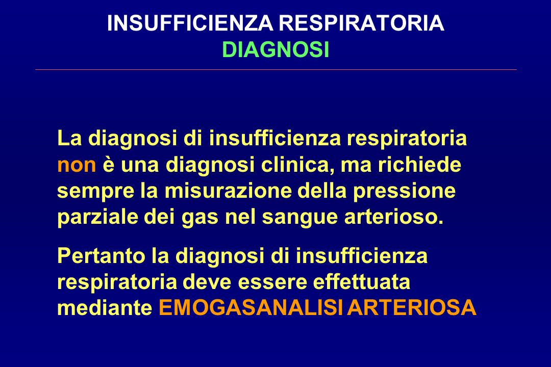INSUFFICIENZA RESPIRATORIA DIAGNOSI
