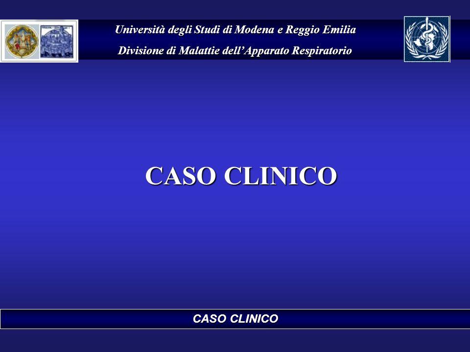CASO CLINICO Università degli Studi di Modena e Reggio Emilia