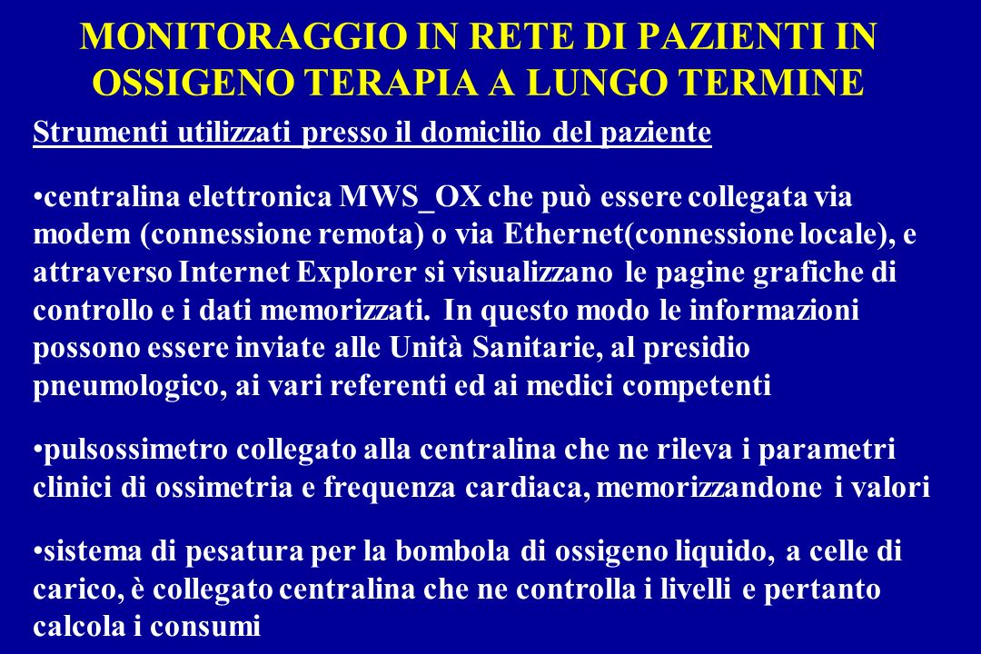MONITORAGGIO IN RETE DI PAZIENTI IN OSSIGENO TERAPIA A LUNGO TERMINE