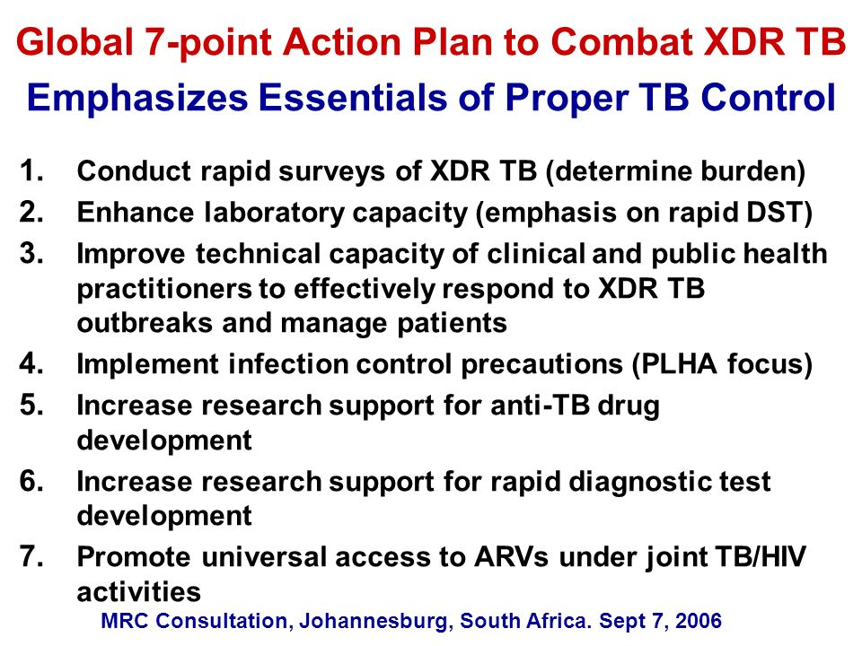 Global 7-point Action Plan to Combat XDR TB Emphasizes Essentials of Proper TB Control