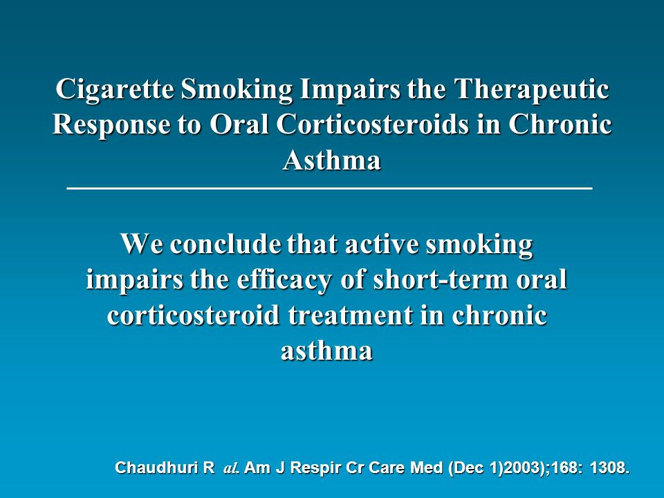 Cigarette Smoking Impairs the Therapeutic Response to Oral Corticosteroids in Chronic Asthma