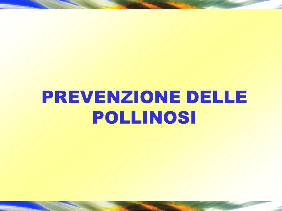 PREVENZIONE DELLE POLLINOSI