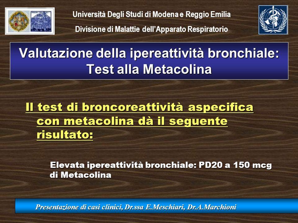 Valutazione della ipereattività bronchiale: Test alla Metacolina