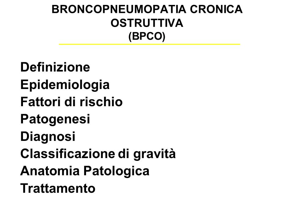 BRONCOPNEUMOPATIA CRONICA OSTRUTTIVA (BPCO)